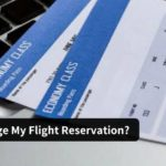 Can I Cancle Or Change My Flight Reservations?