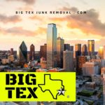 Smart Big Tex Junk Removal Dallas, Tx