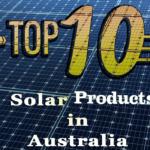 Top 10 Solar System in Australia | Solar Masters