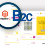 Best Features of Magento 2 for B2C Ecommerce