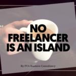 No Freelancer Is An Island