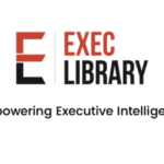 ExecLibrary | Empowering Executive Intelligence