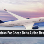 Some Tricks For Cheap Delta Airline Reservation