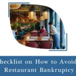 Checklist on How to Avoid a Restaurant Bankruptcy