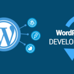 Why WordPress Needs To Be Your Go-To Platform For Website Development?