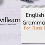 Class 7 English Grammar