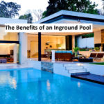 The Benefits of an Inground Pool